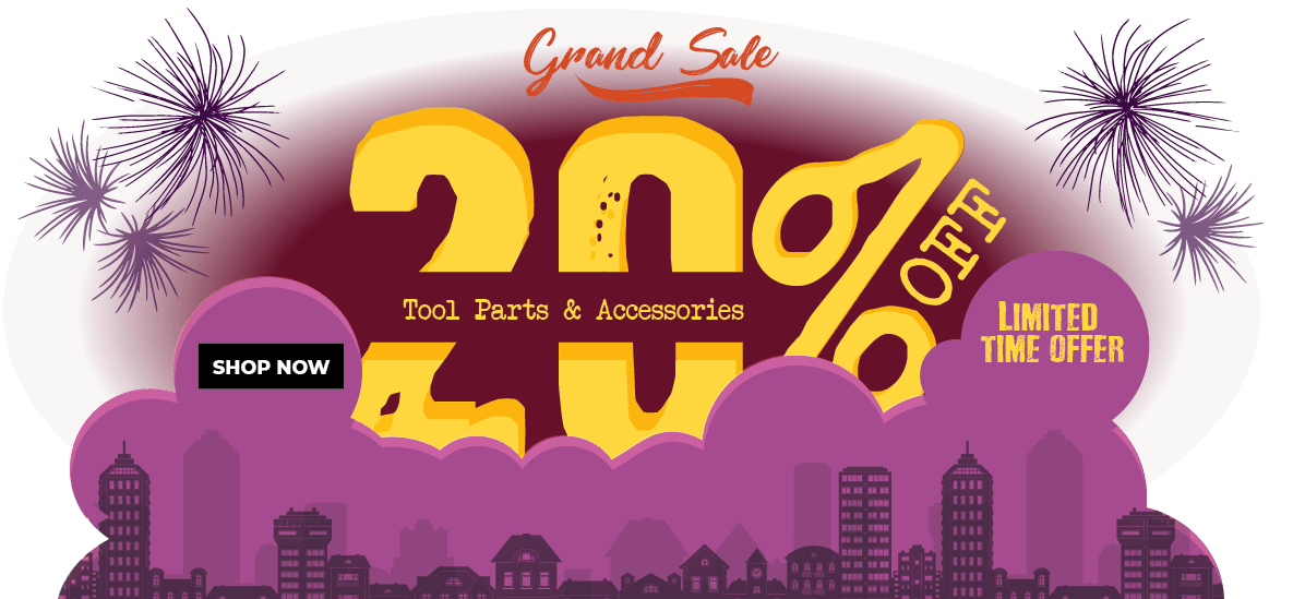 20% off on all Toolparts & Accessories